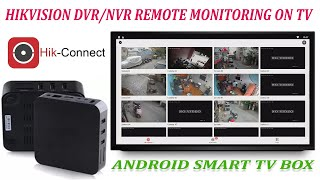 Hikvision hik-connect CCTV DVR NVR Cameras view via internet TV/Monitor using Android Smart TV Box