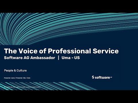 The Voice of Professional Service | Software AG's ambassador Uma | US