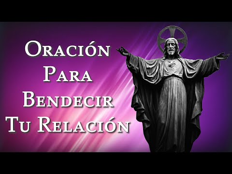 oraciÓn-para-bendecir-tu-relaciÓn-🙏-rézala-para-pedir-a-dios-te-proteja-de-maldiciones-y-envidias🙏