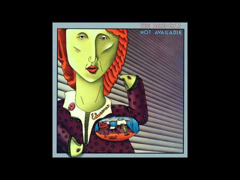 The Residents - Not Available (Extended Version)