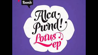 Lotus (Original Mix) - Alca Pwnd