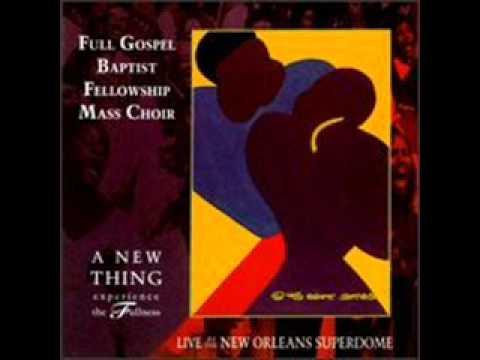 Full Gospel Baptist Fellowship Mass Choir - Eternal Life