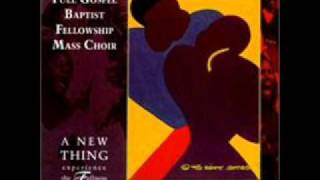 Full Gospel Baptist Fellowship Mass Choir - Eternal Life