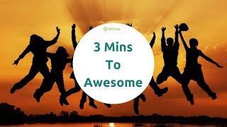 3 Mins To Awesome
