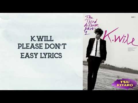 K - Please Don't Lyrics (easy lyrics)