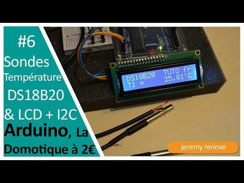 LA DOMOTIQUE À 2€ FAIRE UN THERMOMÈTRE DIGITAL AVEC UN ARDUINO, Une Sonde DS18B20 Et LCD I2C
