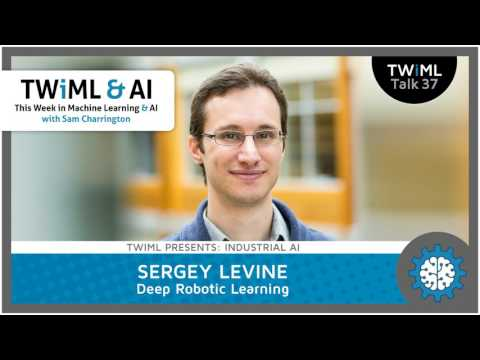 Sergey Levine Interview - Deep Robotic Learning - YouTube
