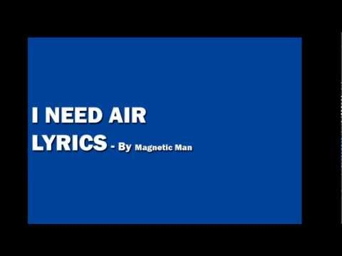 Magnetic Man  I Need Air Lyrics