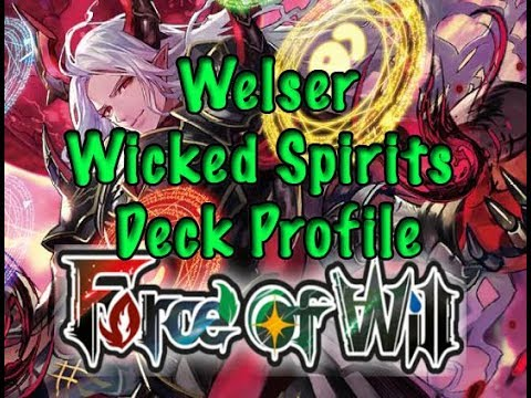 Force of Will (TCG) Deck Profile: Welser Wicked Spirits