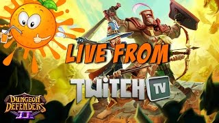 Dungeon Defenders 2 End Game NM4 Live!