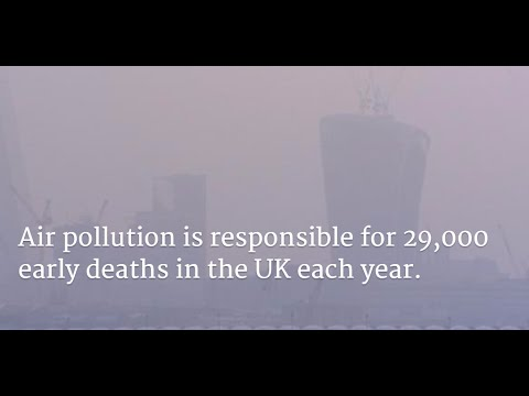 High levels of air pollution is responsible for 29,000 early deaths in the UK each year