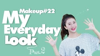 Quynh Anh Shyn - Makeup #22 : MY EVERYDAY LOOK (part 2)