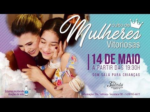 Culto de Mulheres TIB Marília - 14/05/2018