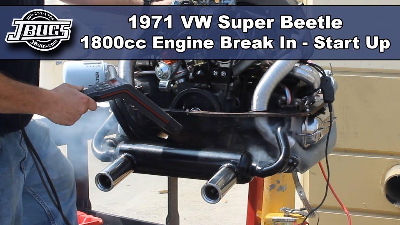 JBugs - 1971 VW Super Beetle - 1800cc Engine Break In - First Start