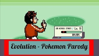 Evolution - Pokemon Parody