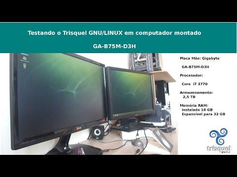 Testando com sucesso o Trisquel na mobo GA B75M D3H Gigabyte