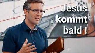 JESUS KOMMT BALD !