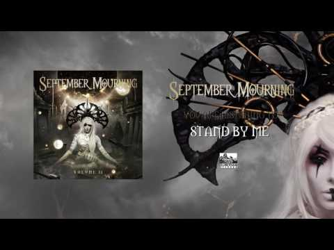 SEPTEMBER MOURNING - Stand by Me
