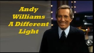 Andy Williams........A Different Light.