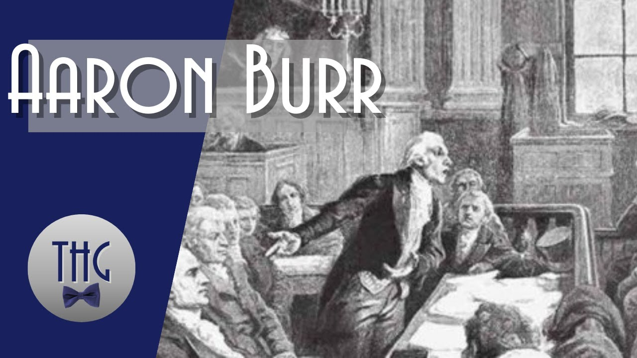 The Life and Times of Aaron Burr, Hamilton's Nemesis