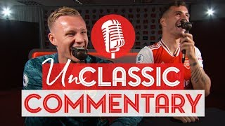 UnClassic Commentary | Arsenal 2-0 Manchester United | Bernd Leno & Granit Xhaka