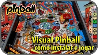 Visual Pinball - Como instalar e desfrutar