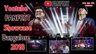youtube fanfest 2018 Bangalore I #YTFF 2018 I Tech and tips kannada