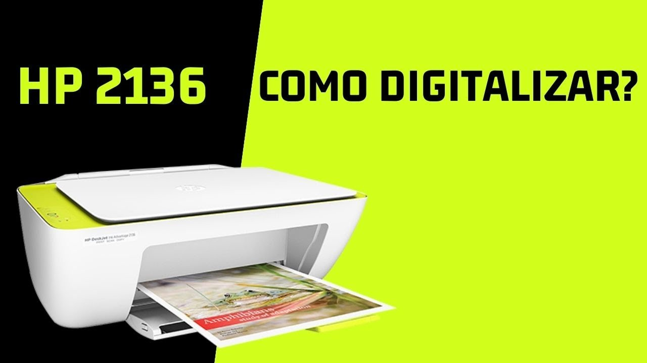 Tutorial Scan Hp Deskjet 2136 Youtube