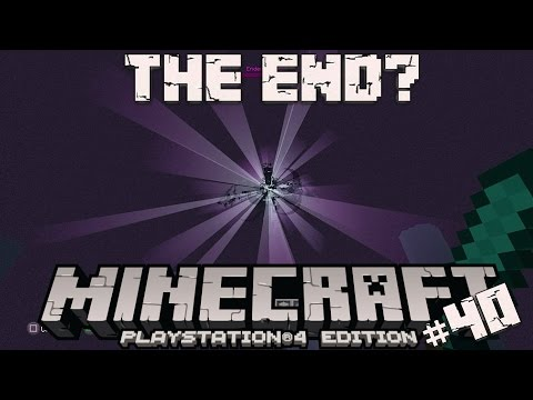 Minecraft PS4 Survival #40 | The End?