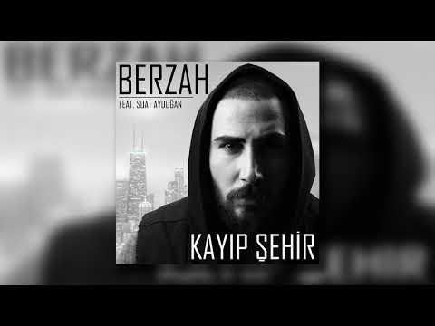 Berzah feat Suat Aydoğan - Kayıp Şehir