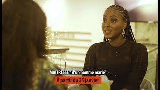 MAITRESSE D'UN HOMME MARIÉ : À PARTIR DU 25 JANVIER SUR LA 2STV