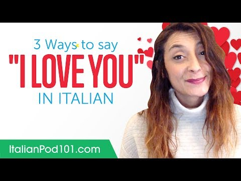 """Three Ways to Say """"I Love You"""" in Italian"""
