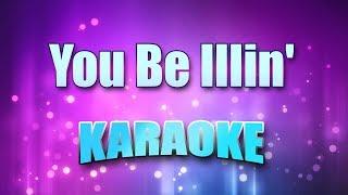 Run DMC - You Be Illin' (Karaoke & Lyrics)