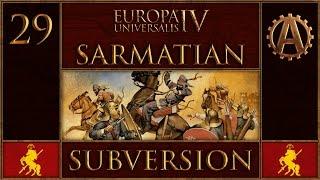 EUIV Extended Timeline Sarmatian Subversion 29