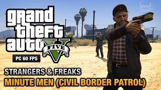 GTA 5 PC - Minute Men (Civil Border Patrol) [100% Gold Medal Walkthrough]