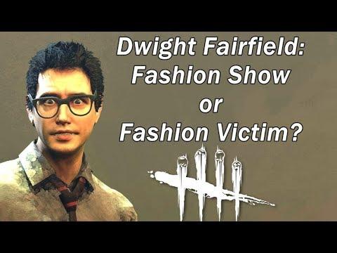 Dead By Daylight| Dwight Fairfield Fashion Show or Fashion Victim?