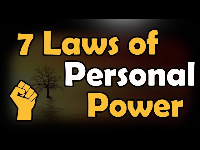 7 Laws of Personal Power - Taking Back the Power You Deserve