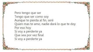 Gloria Estefan - Si Voy a Perderte Lyrics