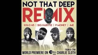 @Stormzy1 - Not That Deep Remix ft Solo 45, Big Narstie, P Money, JME OFFICIAL REMIX