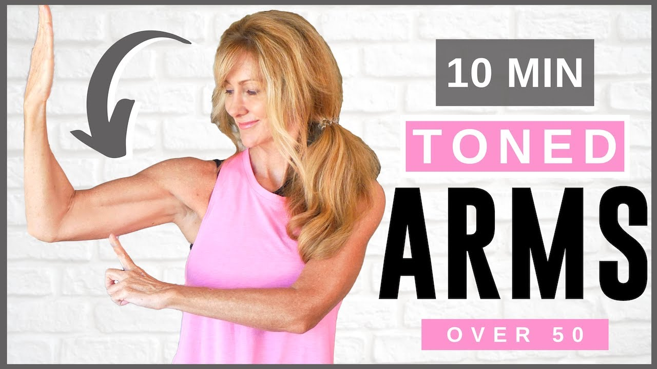 10 Minute Tone Your Arm Workout For Women Over 50 | Beginner Friendly
