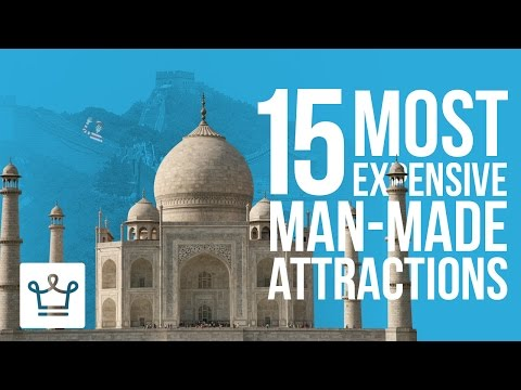15 Most Expensive Man-Made Attractions In The World