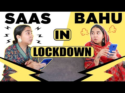Saas Bahu In Lockdown | MostlySane