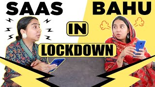 Saas Bahu In Lockdown | MostlySane