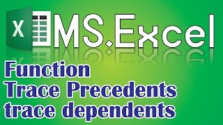 MS.Excel 2016,trace precedents & trace Dependents,Excel tips and tricks,insert function in excel.