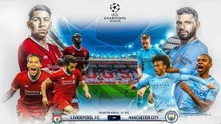 FIFA 19 Liverpool Career Mode | OMG CHAMPIONS LEAGUE QUARTER-FINALS vs MAN CITY EPIC GAMES! | #29