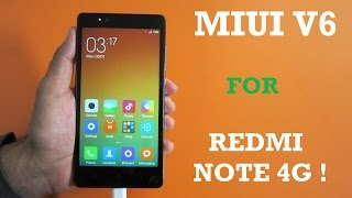 Awesome MIUI 6 for Redmi Note 4G ! - Detailed Install guide ! Everything Explained !