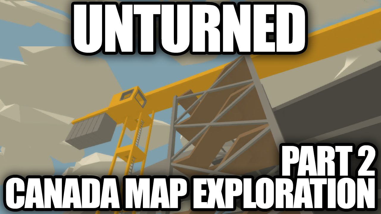 Unturned CANADA MAP EXPLORATION Alberta Vancouver Yukon