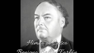 Himno al Cusco - Benigno Ballón Farfán
