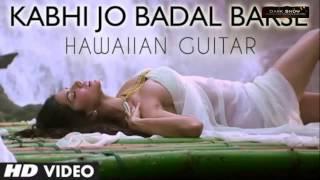 """Kabhi Jo Badal Barse"" | Jackpot Instrumental Song"