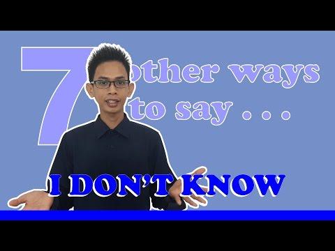 7 Cara lain untuk mengatakan I DON'T KNOW dalam Bahasa Inggris